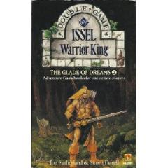 Glade of Dreams, The #2 - Issel, Warrior King