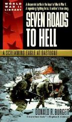Seven Roads to Hell - A Screaming Eagle at Bastogne