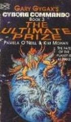 Cyborg Commando #3 - The Ultimate Prize