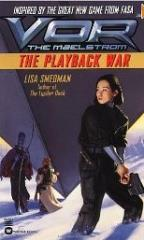 Playback War, The