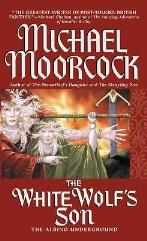 Dreamquest Trilogy, The #3 - The White Wolf's Son, The Albino Underground