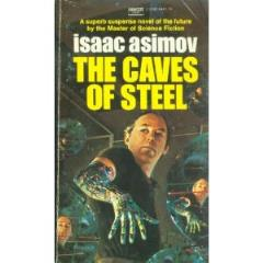 Caves of Steel, The