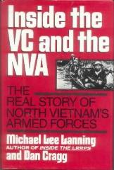 Inside the VC and NVA - The Real Story of North Vietnam's Armed Forces