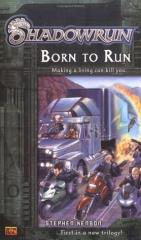 Shadowrun #1 - Born to Run