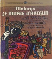 Malory's Le Morte D'Arthur - King Arthur and the Legends of the Round Table