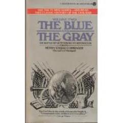 Blue & the Gray, The Vol. 2 - From the Battle of Gettysburg to Appomattox