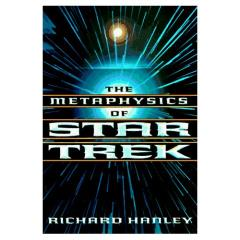 Metaphysics of Star Trek, The
