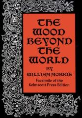 Wood Beyond the World, The