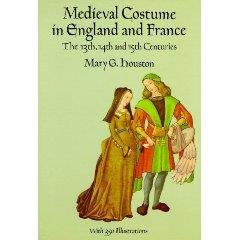 Medieval Costume in England and France - The 13th, 14th and 15th Centuries