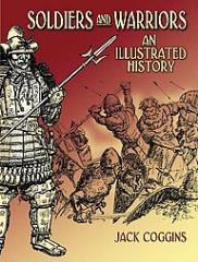 Soldiers & Warriors - An Illustrated History