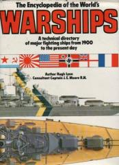 Encyclopedia of the World's Warships - A Technical Directory of Major Fighting Ships from 1900 to the Present Day