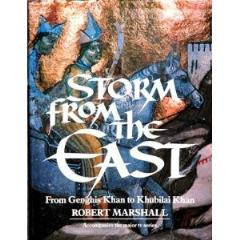 Storm from the East - From Genghis Khan to Khubilai Khan