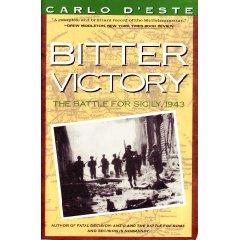 Bitter Victory - The Battle for Sicily, 1943