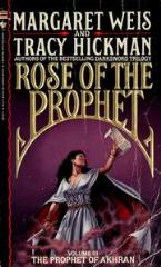 Rose of the Prophet #3 - The Prophet of Akhran