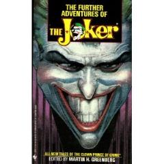 Further Adventures of the Joker, The
