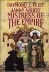 Empire Trilogy, The #3 - Mistress of the Empire