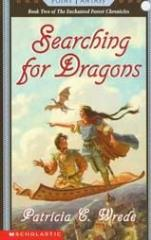 Enchanted Forest Chronicles, The #2 - Searching For Dragons