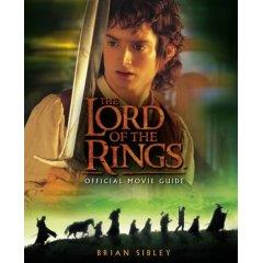Lord of the Rings, The - Official Movie Guide