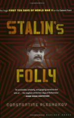 Stalin's Folly - The Tragic First Ten Days of WWII on the Eastern Front