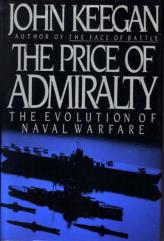 Price of Admiralty, The - The Evolution of Naval Warfare