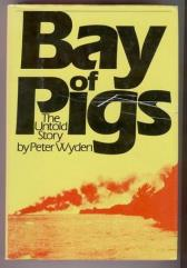 Bay of Pigs - The Untold Story