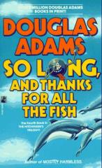 Hitchhiker's Guide #4 - So Long, and Thanks for All the Fish