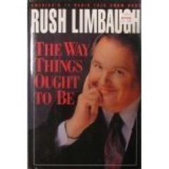Rush Limbaugh - The Way Things Ought to Be