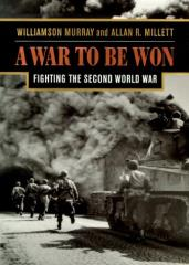 War to Be Won, A - Fighting the Second World War