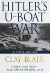 Hitler's U-Boat War - The Hunted, 1942-1945