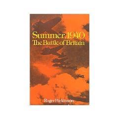 Summer, 1940 - The Battle of Britain