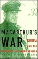 MacArthur's War - Korea and the Undoing of an American Hero
