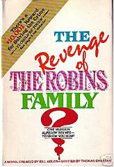 Revenge of the Robins Family, The