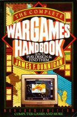 Complete Wargames Handbook - How to Play, Design, and Find Them
