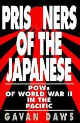Prisoners of the Japanese - POWs of World War II in the Pacific