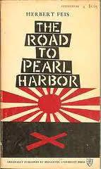 Road to Pearl Harbor, The - The Coming of the War Between the United States and Japan