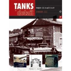 Tanks in Detail #7 - Pzkpfw III Ausf, A to N, Panzer III