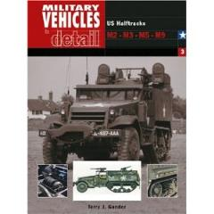 Military Vehicles in Detail #3 - US Half Tracks M2-M3-M5-M9