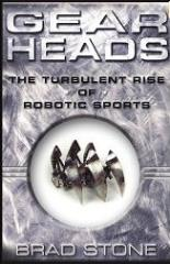 Gearheads - The Turbulent Rise of Robotic Sports
