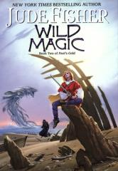 Fool's Gold #2 - Wild Magic
