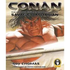 Conan - The Ultimate Guide to the World's Most Savage Barbarian