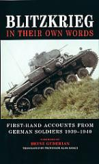 Blitzkrieg in their own Words - First-Hand Accounts from German Soldiers 1939-1940