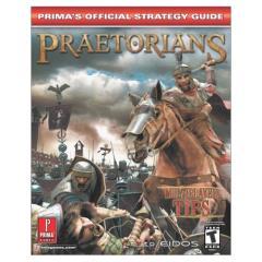Praetorians - Official Strategy Guide