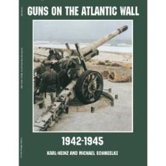 Guns on the Atlantic Wall 1942-1945