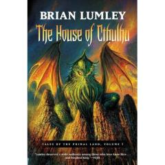 Tales of the Primal Land #1 - The House of Cthulhu