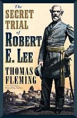 Secret Trial of Robert E. Lee, The