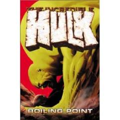 Incredible Hulk, The Vol. 2 - Boiling Point