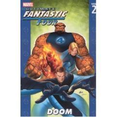 Ultimate Fantastic Four Vol. 2 - Doom