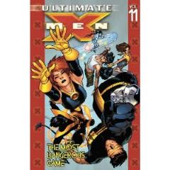 Ultimate X-Men Vol. 11 - The Most Dangerous Game