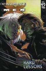 Ultimate X-Men Vol. 12 - Hard Lessons