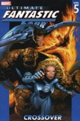 Ultimate Fantastic Four Vol. 5 - Crossover